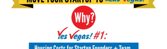 YES VEGAS! infographic #1 from Yiying Lu: Move your startup to Las Vegas!