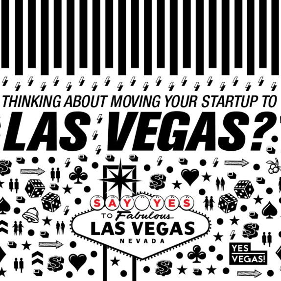 Thinking about moving your startup to Las Vegas, Nevada? #YesVegas #Infographic