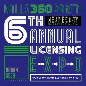 Walls360 6th Annual #LicensingExpo Party in Las Vegas, Nevada #Licensing17 #UrbanSeed
