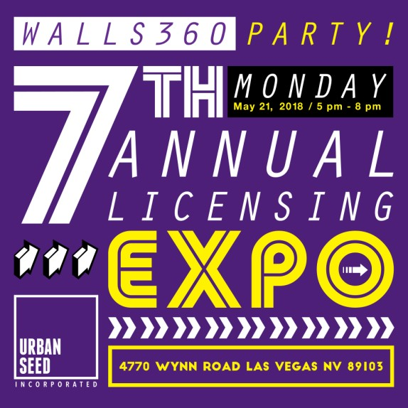 Walls360 LICENSING EXPO 2018 PARTY #Walls360 #UrbanSeed #CreativeStartups #LasVegas #Licensing18