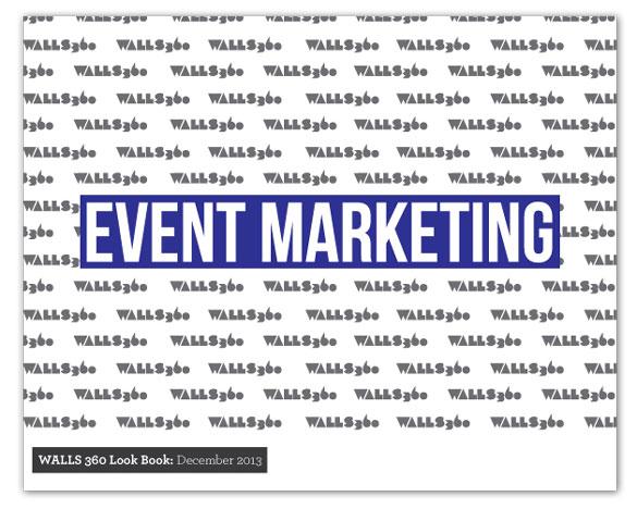 WALLS 360 EVENT MARKETING: NEW LOOK BOOK