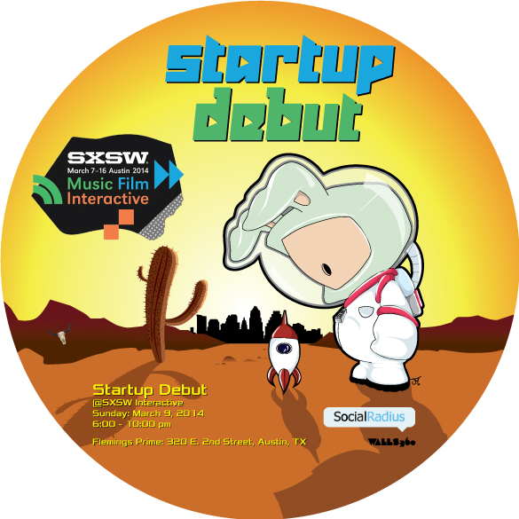 Custom Wall Graphics + Promotional Badges for STARTUP DEBUT at #SXSW2014 in Austin!