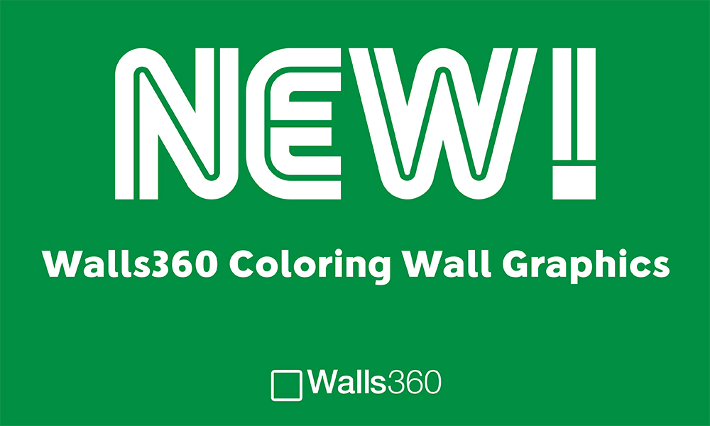 NEW inspirational Walls360 COLORING wall graphics from #Begsonland